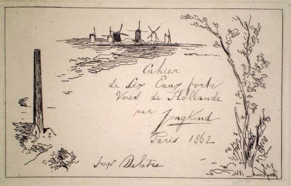 Joan-Barthold JONGKIND (Olanda, 1819 – 1891) – TITOLO per CAHIER DE SIX EAUX-FORTES
