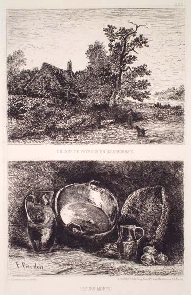 François PIERDON (Francia, 1821 – 1904) – UN COIN DE PAYSAGE EN BOURBONNAIS e NATURE MORTE
