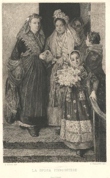 Celestino TURLETTI (Torino, 1845 – 1904) – LA SPOSA PIEMONTESE da G. Ricci