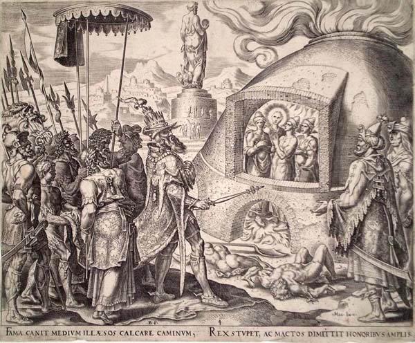Philip GALLE (Olanda, 1537 – 1612) – NABUCODONOSOR, I TRE GIOVANI EBREI ED IL FIGLIO DI DIO