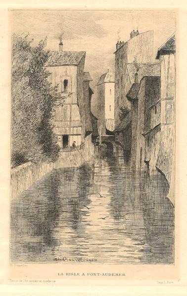 Théophile CHAUVEL (Francia, 1831 – 1910) – LA RISLE A' PONT-AUDEMER (1900)