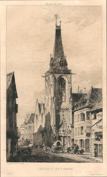 Charles-Henri TOUSSAINT (Francia, 1849 – 1911) – L'EGLISE ST. LEU A' AMIENS
