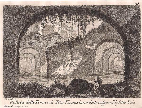 Giovambattista PIRANESI (Venezia, 1720 – 1778) – VEDUTA DELLE TERME DI TITO VESPASIANO DETTE VOLGARMENTE LE SETTE SALE