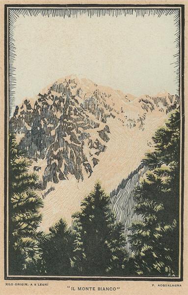 Francesco ACQUALAGNA (Attivo inizi XX secolo) – IL MONTE BIANCO