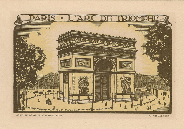 Francesco ACQUALAGNA (Attivo inizi XX secolo) – PARIS. L'ARC DE TRIOMPHE